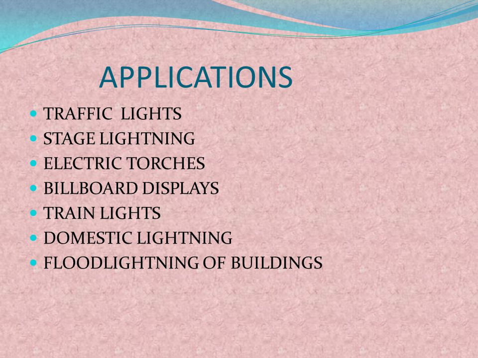 APPLICATIONS TRAFFIC LIGHTS STAGE LIGHTNING ELECTRIC TORCHES