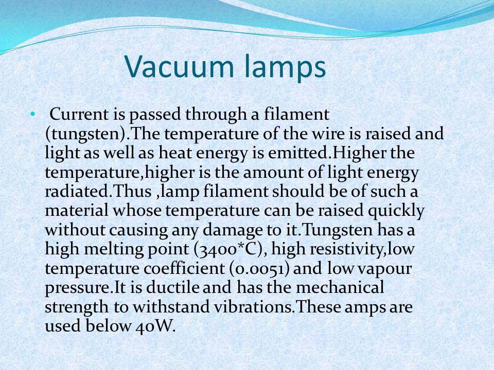 Vacuum lamps