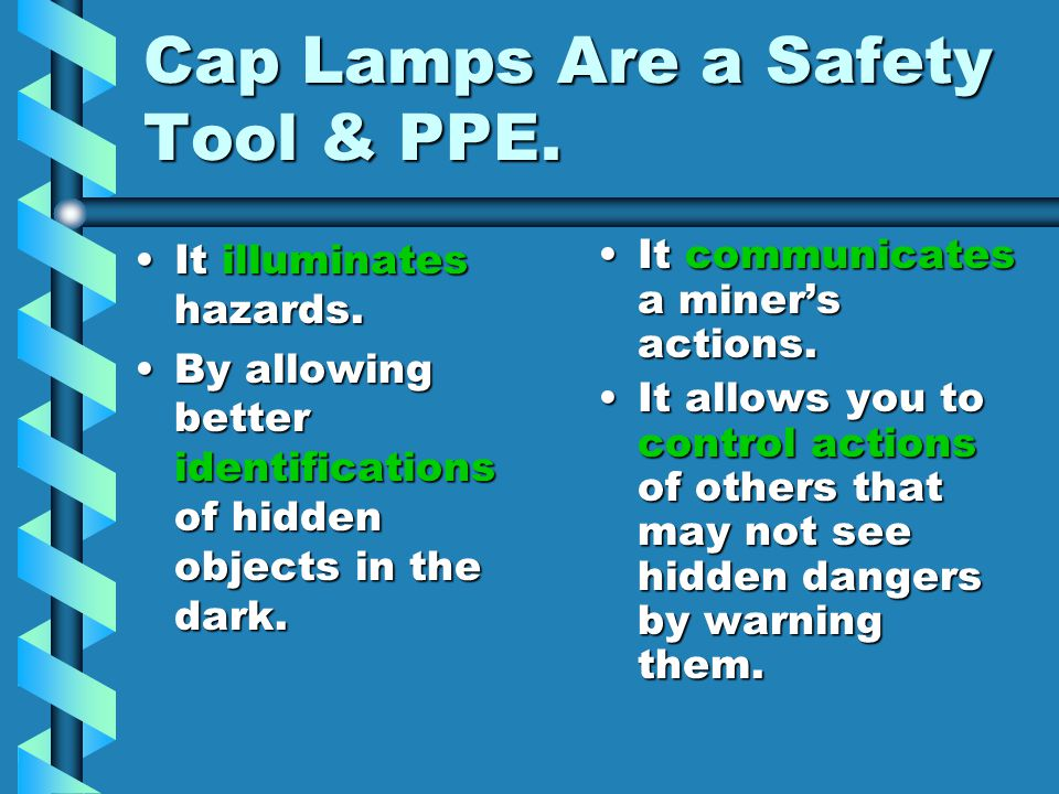 Cap Lamps Are a Safety Tool & PPE.