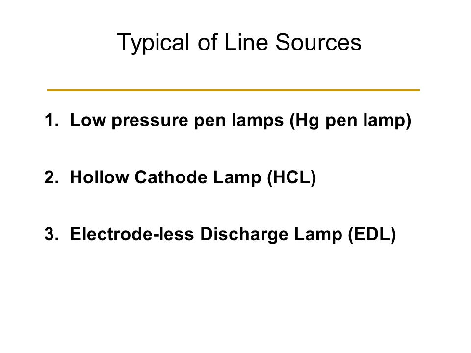 Typical of Line Sources