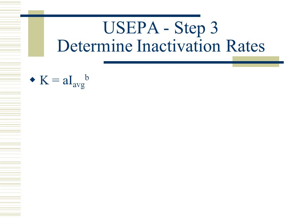 USEPA - Step 3 Determine Inactivation Rates