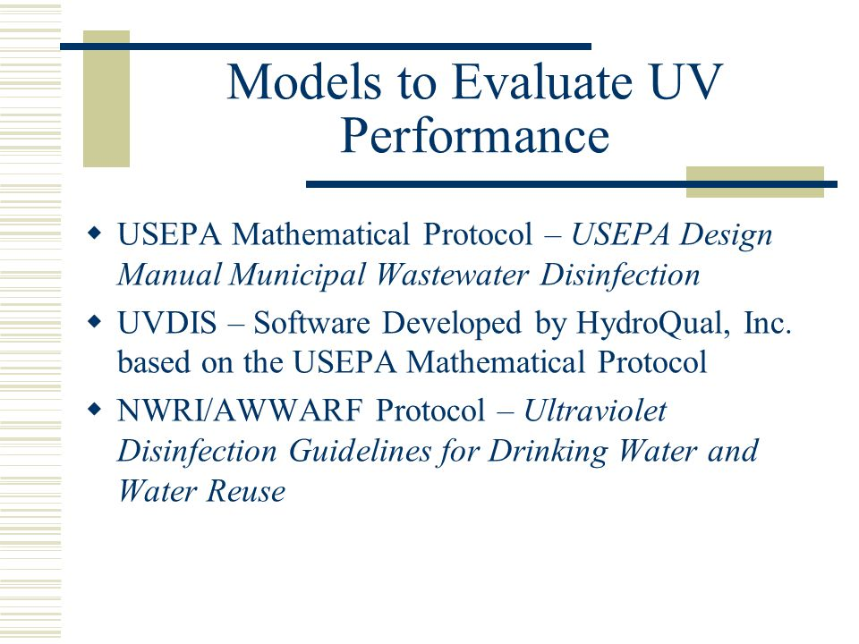 Models to Evaluate UV Performance