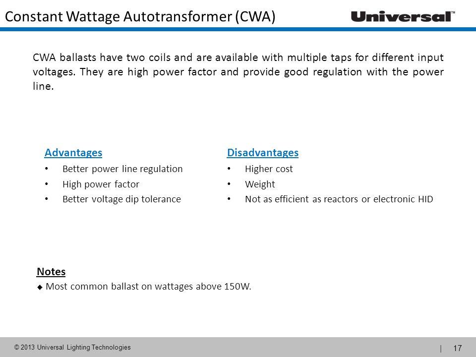 Constant Wattage Autotransformer (CWA)