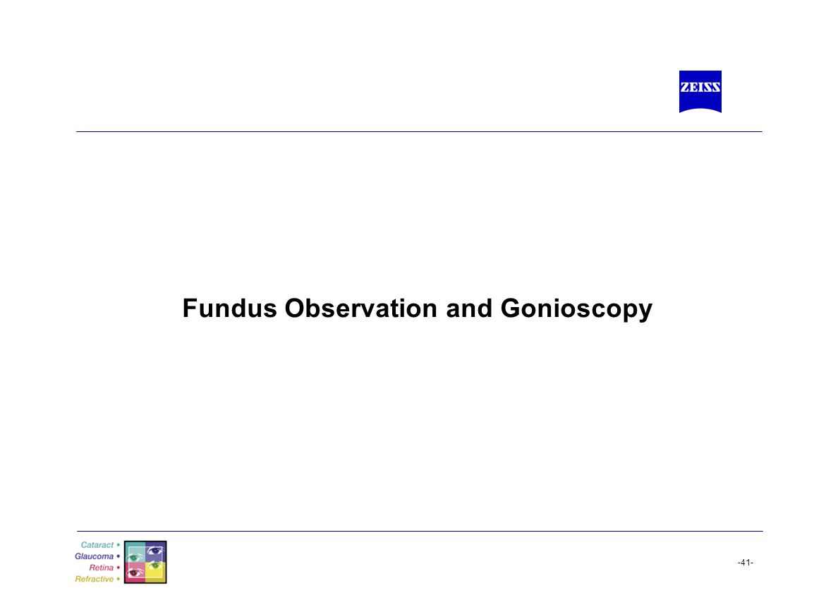 Fundus Observation and Gonioscopy