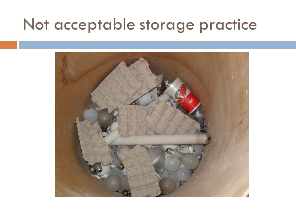 Not acceptable storage practice