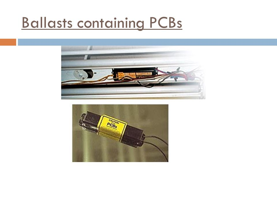 Ballasts containing PCBs