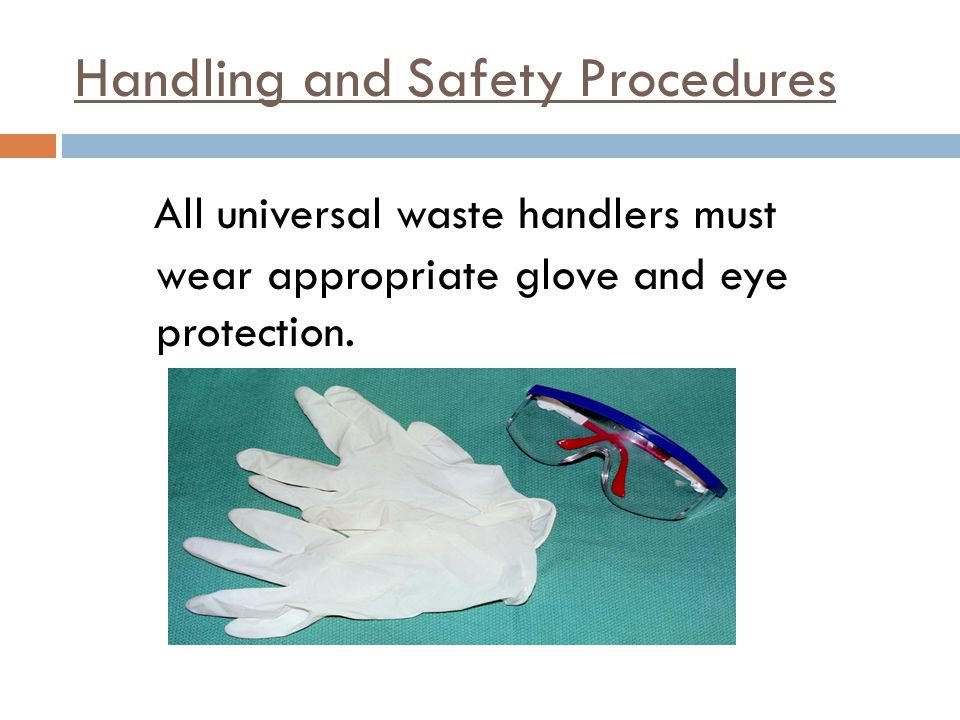 Handling and Safety Procedures
