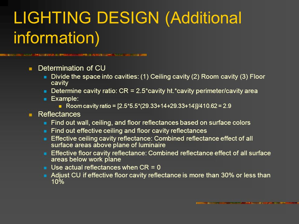 LIGHTING DESIGN (Additional information)