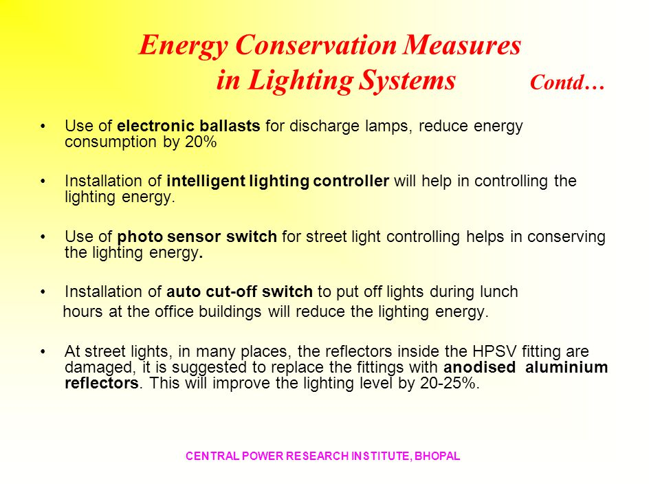 Energy Conservation Measures in Lighting Systems Contd…