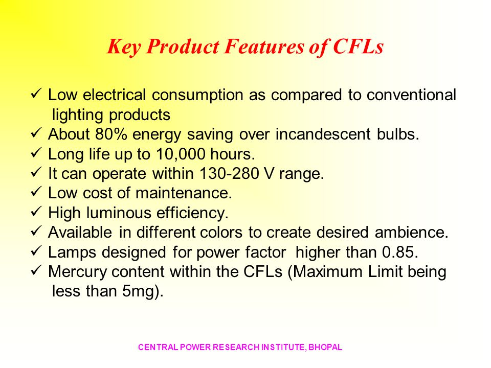 Key Product Features of CFLs