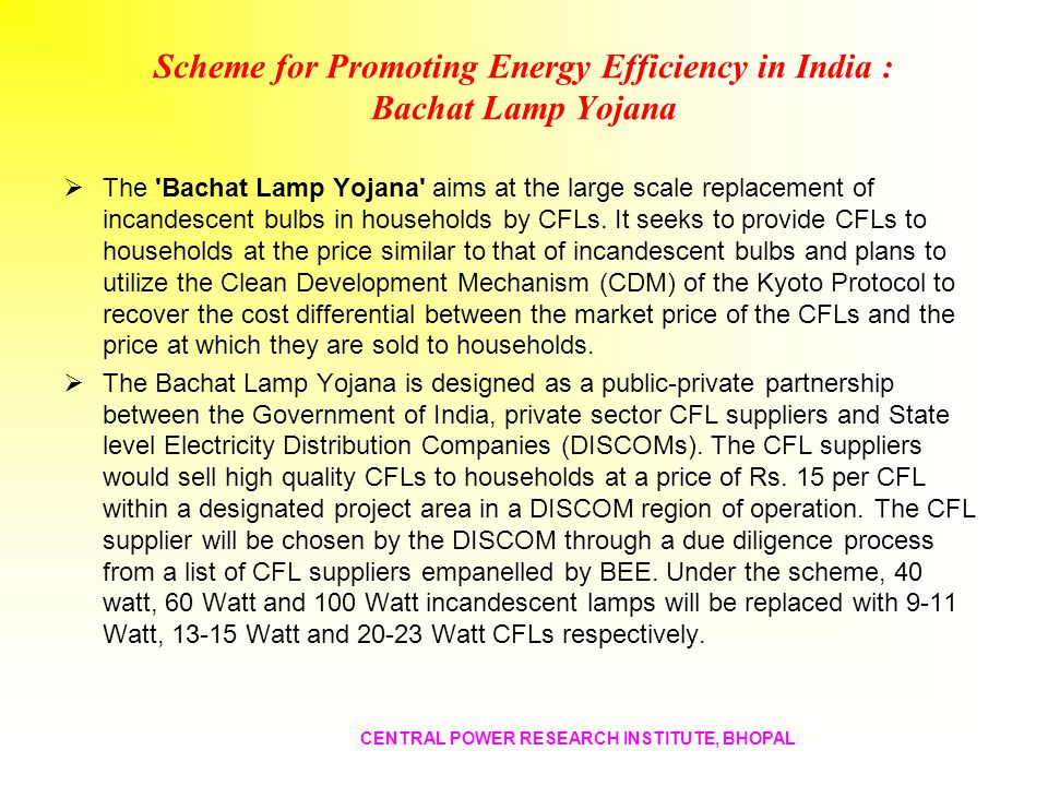 Scheme for Promoting Energy Efficiency in India : Bachat Lamp Yojana