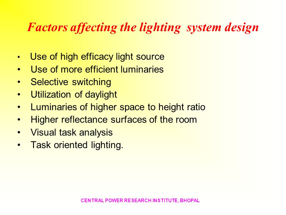 Factors affecting the lighting system design