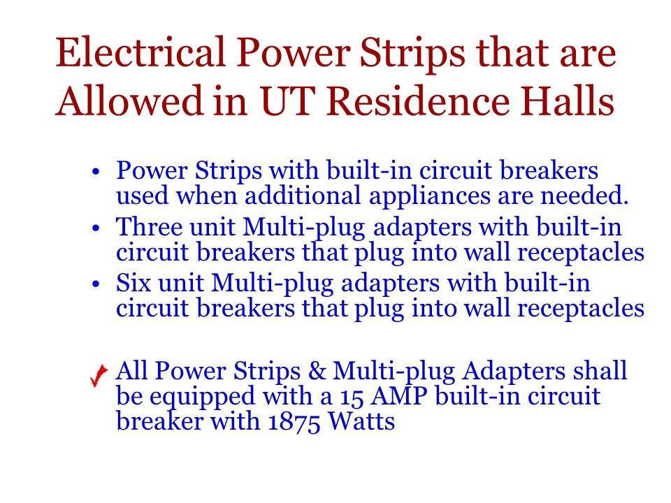 Electrical Power Strips that are Allowed in UT Residence Halls