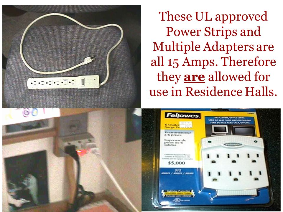 These UL approved Power Strips and Multiple Adapters are all 15 Amps