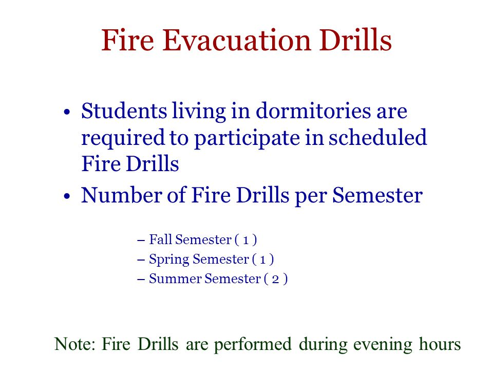 Fire Evacuation Drills