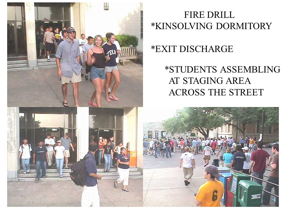 FIRE DRILL *KINSOLVING DORMITORY. *EXIT DISCHARGE.