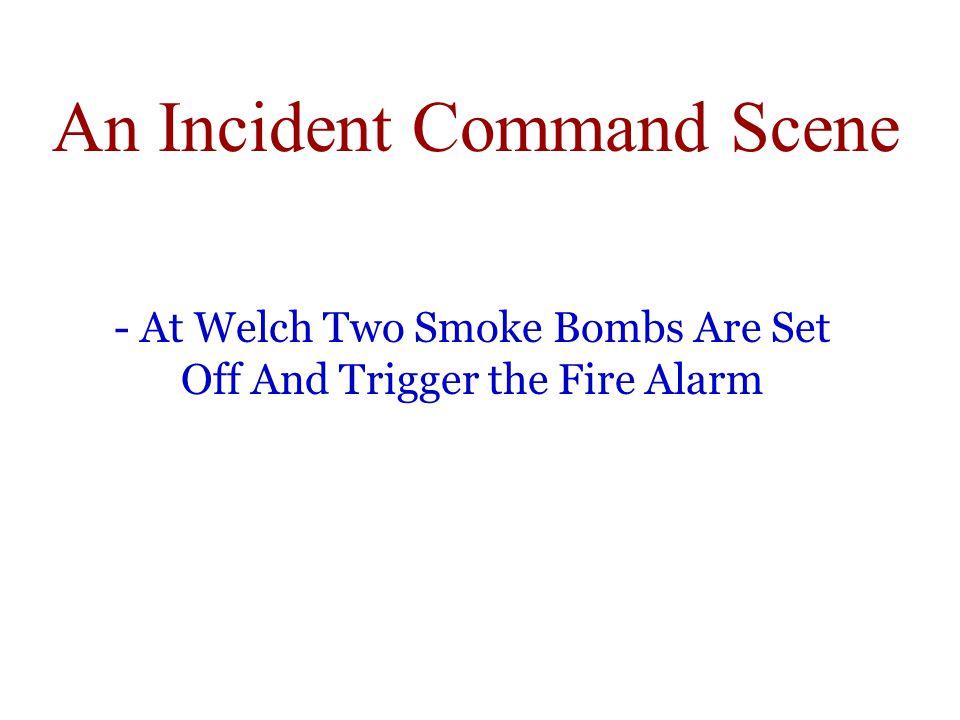 An Incident Command Scene