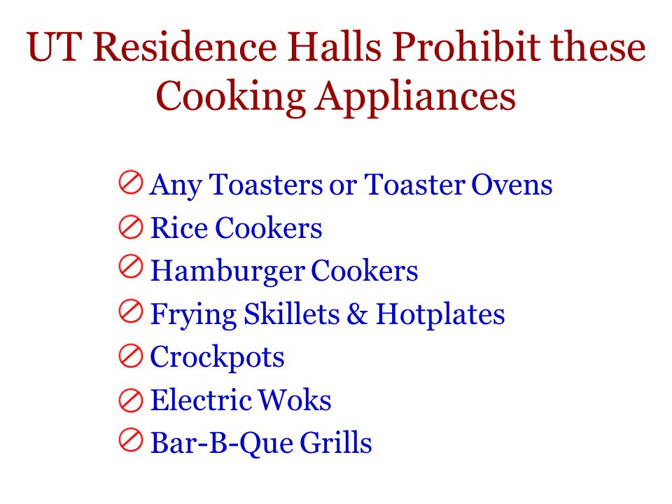 UT Residence Halls Prohibit these Cooking Appliances