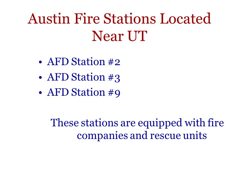 Austin Fire Stations Located Near UT