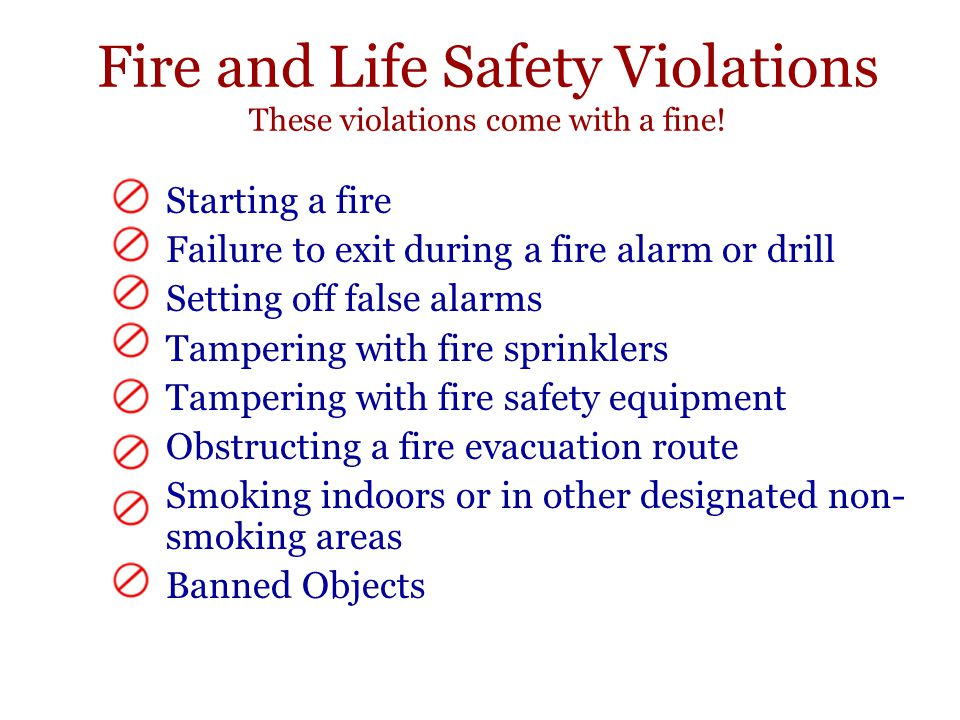Fire and Life Safety Violations These violations come with a fine!
