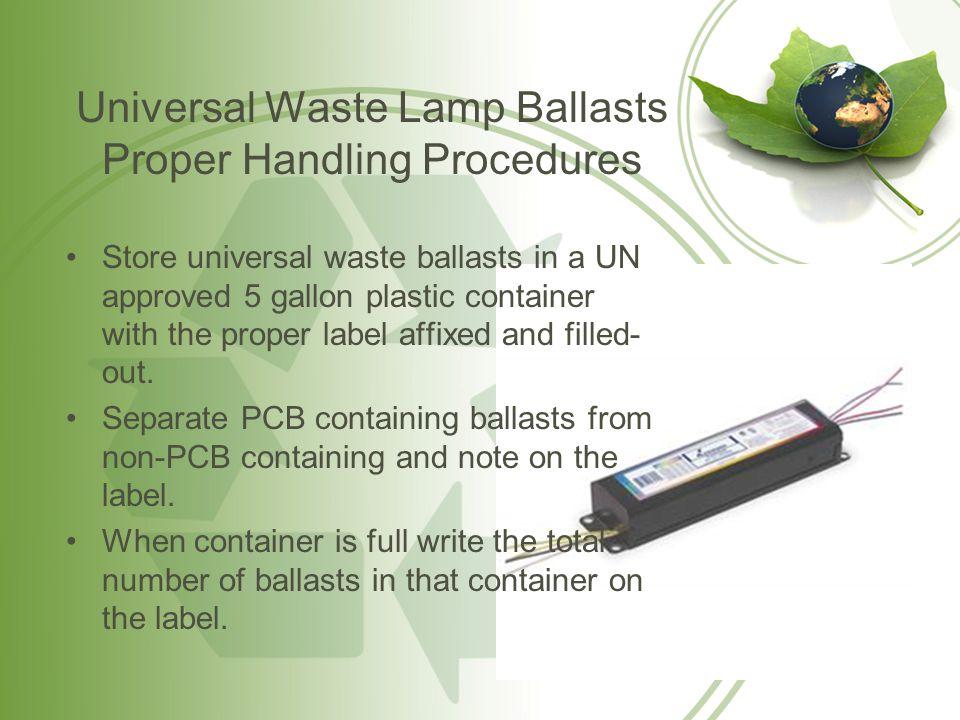 Universal Waste Lamp Ballasts Proper Handling Procedures