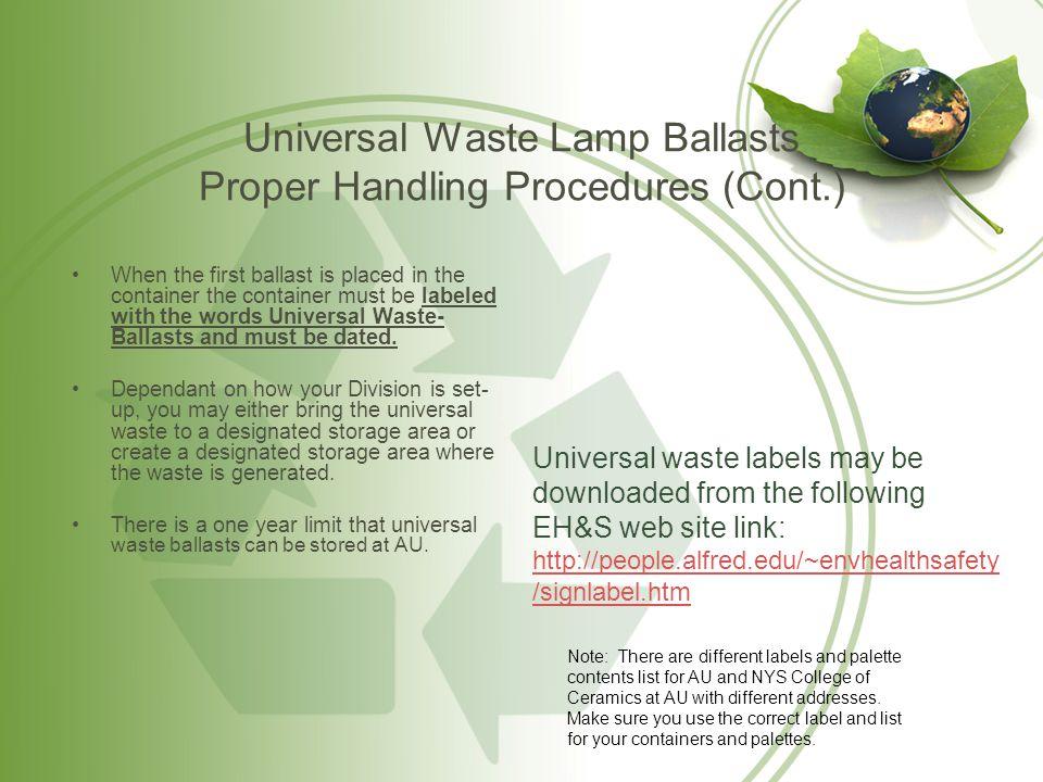 Universal Waste Lamp Ballasts Proper Handling Procedures (Cont.)