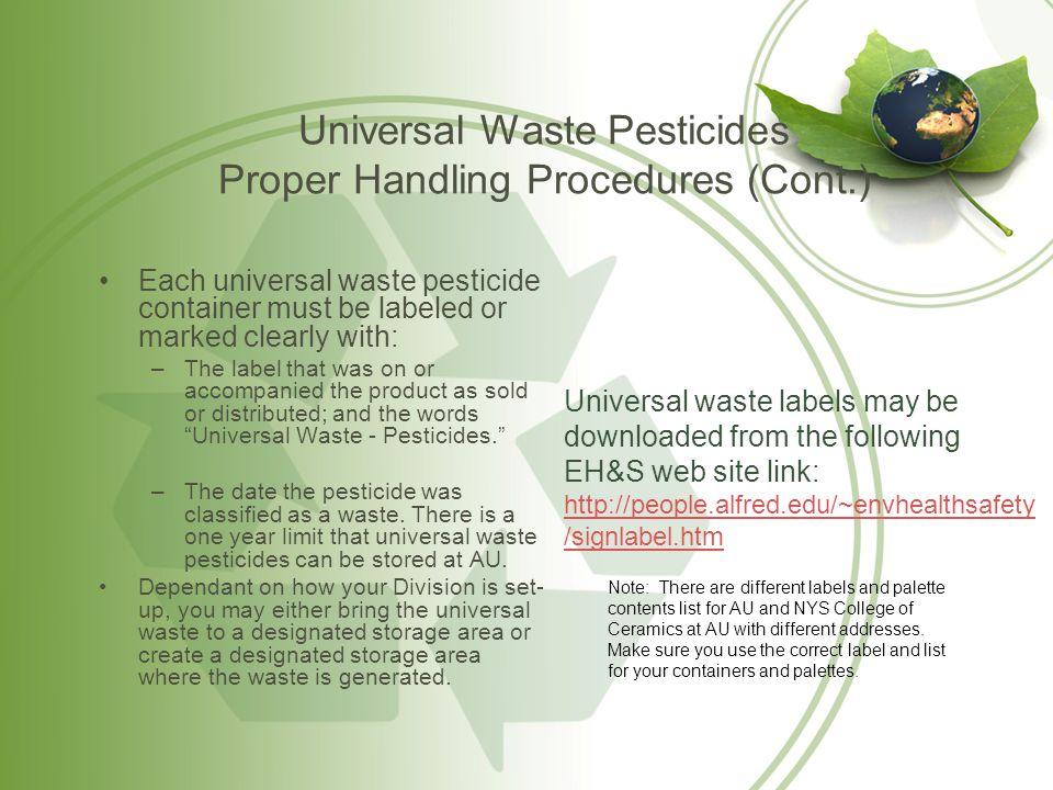 Universal Waste Pesticides Proper Handling Procedures (Cont.)