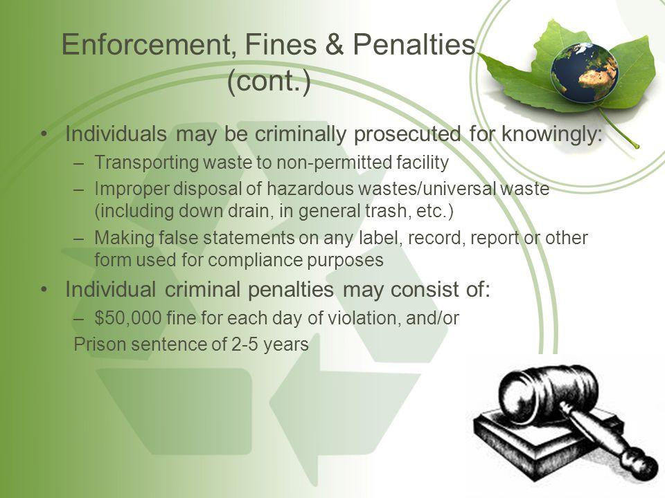 Enforcement, Fines & Penalties (cont.)