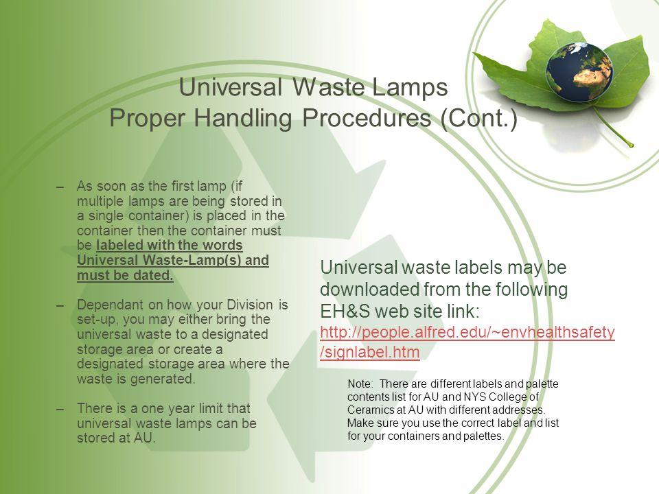 Universal Waste Lamps Proper Handling Procedures (Cont.)