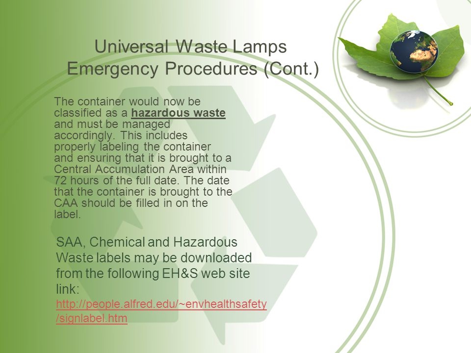 Universal Waste Lamps Emergency Procedures (Cont.)