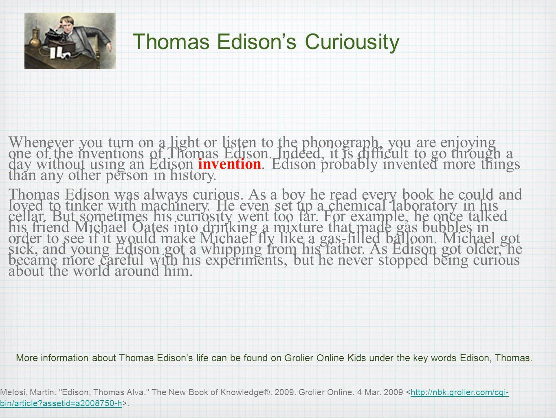 Thomas Edison's Curiousity