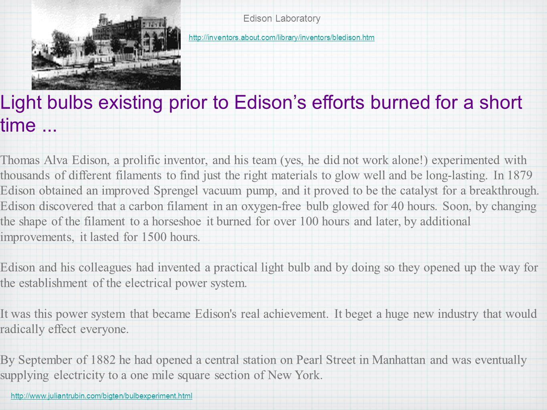 Edison Laboratory http://inventors.about.com/library/inventors/bledison.htm.