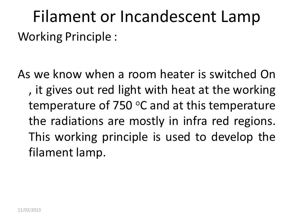 Filament or Incandescent Lamp