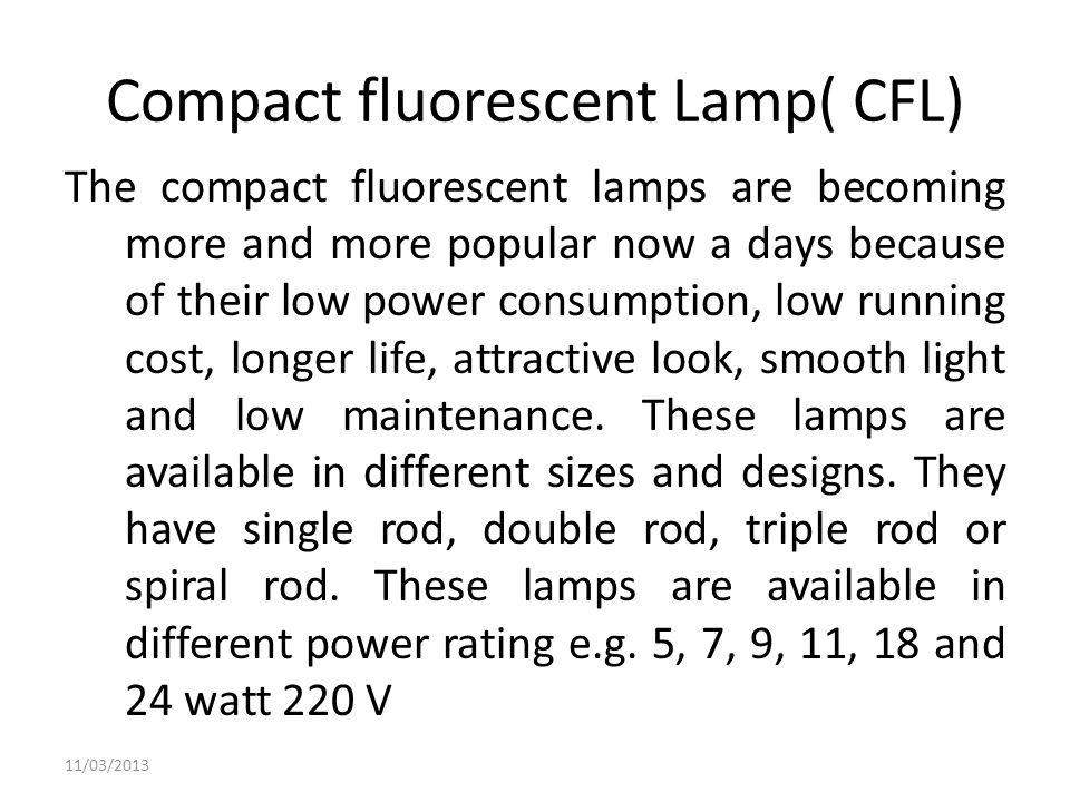 Compact fluorescent Lamp( CFL)