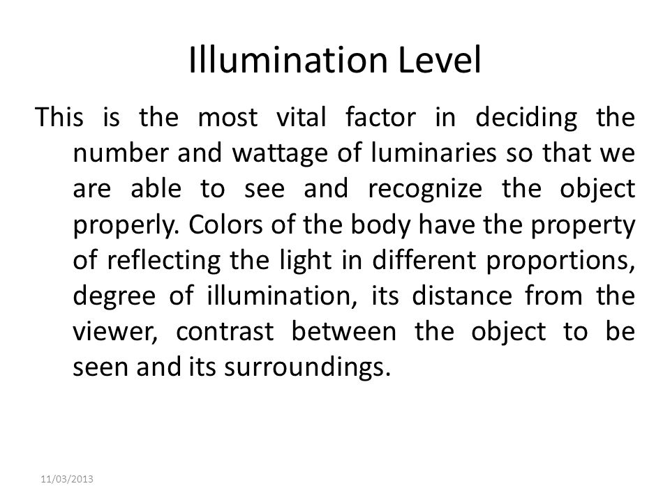 Illumination Level