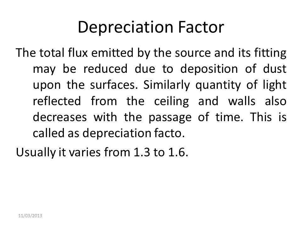 Depreciation Factor