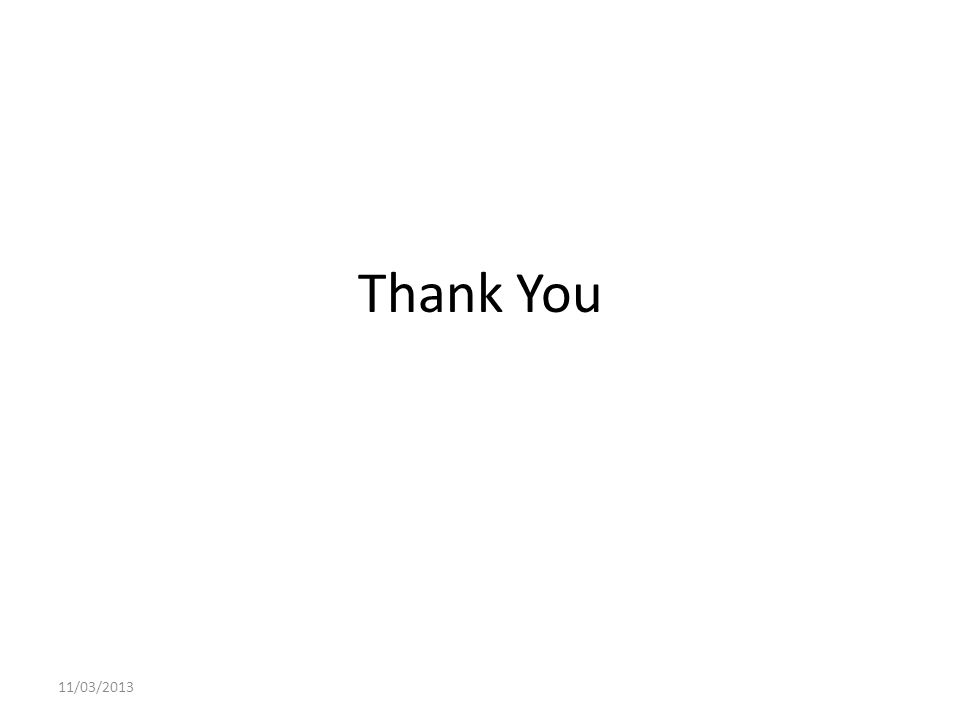Thank You 11/03/2013
