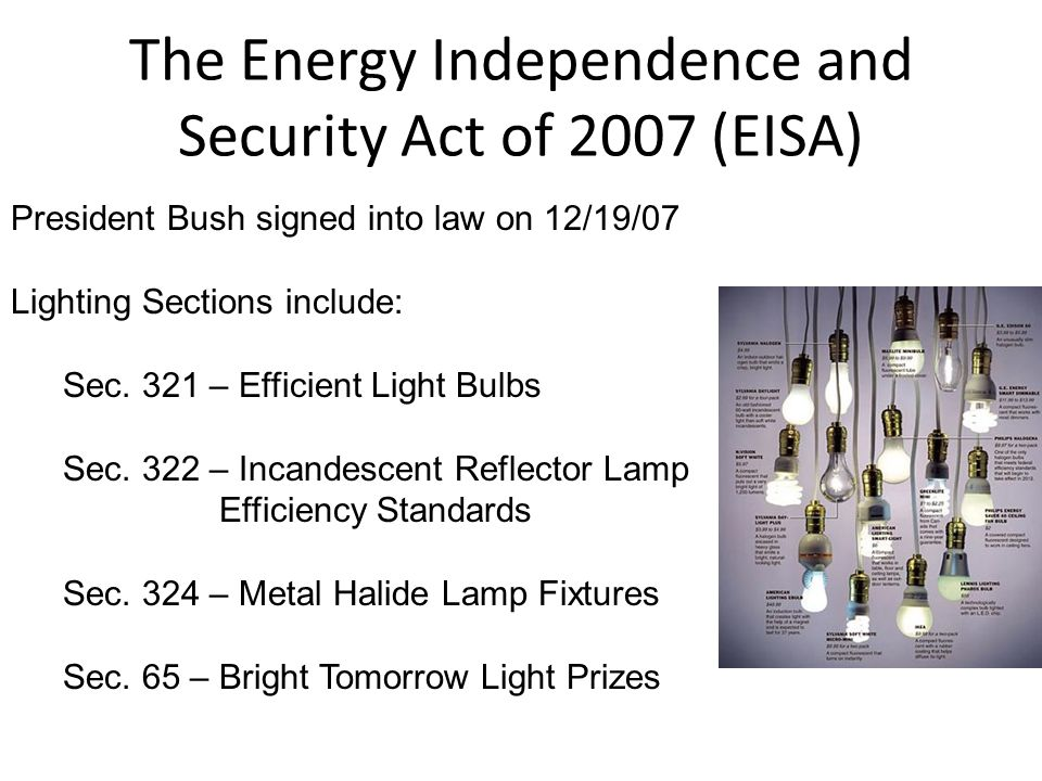 The Energy Independence and Security Act of 2007 (EISA)
