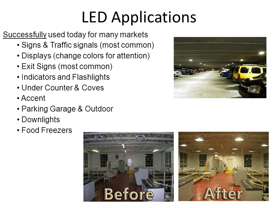 LED Applications Successfully used today for many markets
