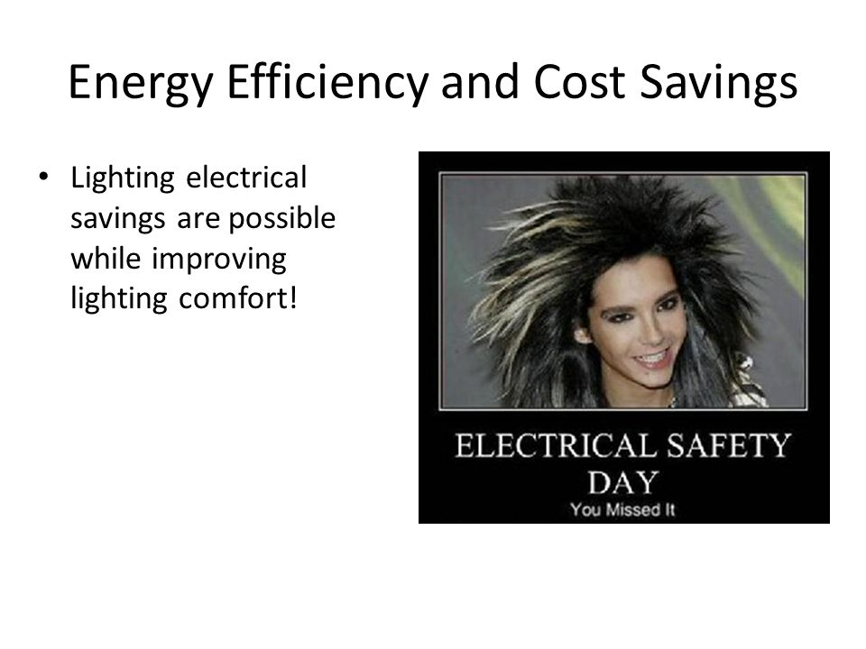 Energy Efficiency and Cost Savings