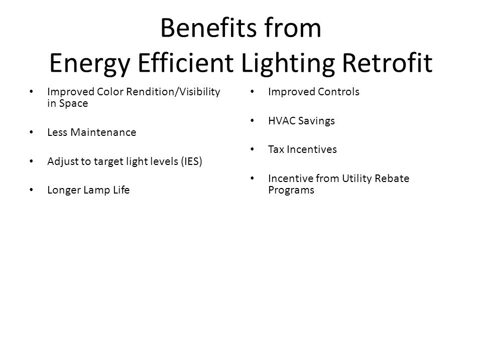 Benefits from Energy Efficient Lighting Retrofit