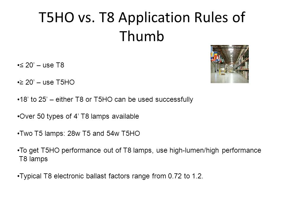 T5HO vs. T8 Application Rules of Thumb