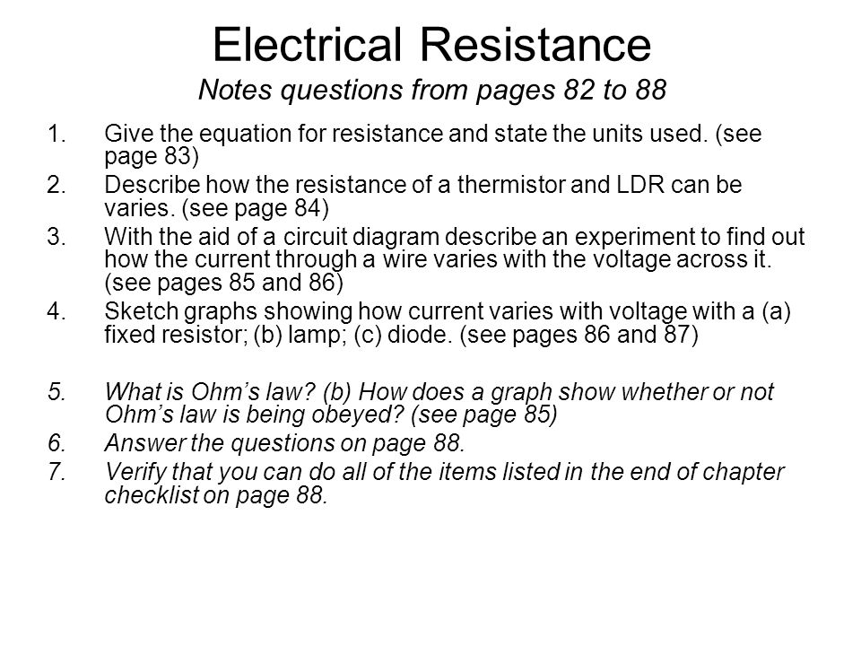 Electrical Resistance Notes questions from pages 82 to 88