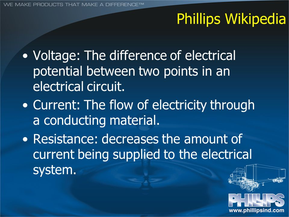 Phillips Wikipedia Voltage: The difference of electrical potential between two points in an electrical circuit.