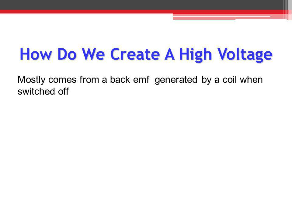 How Do We Create A High Voltage