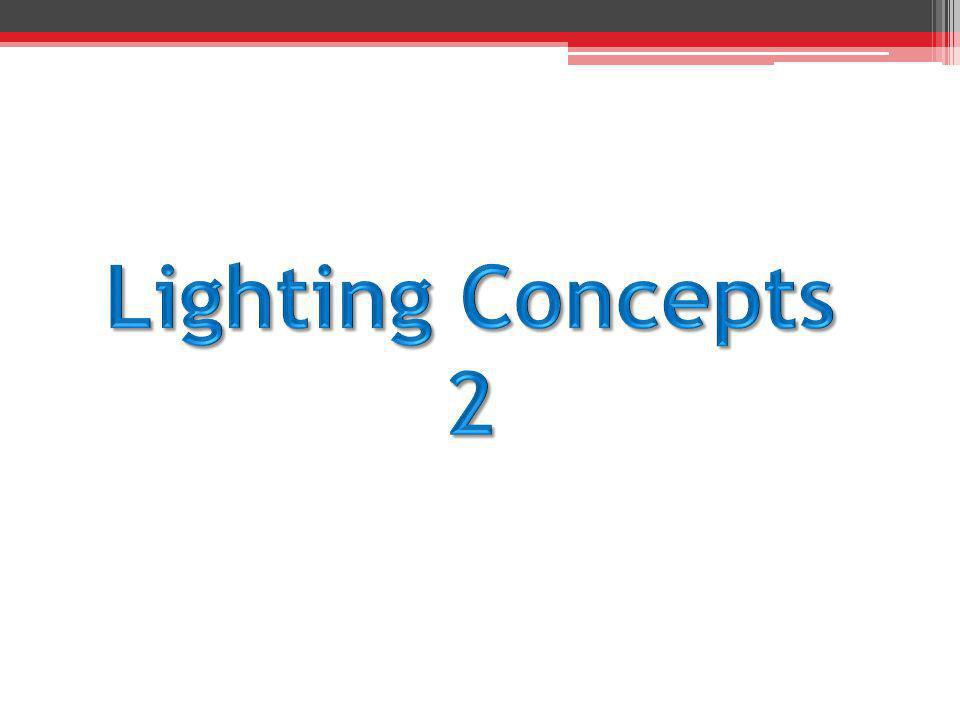 Lighting Concepts 2
