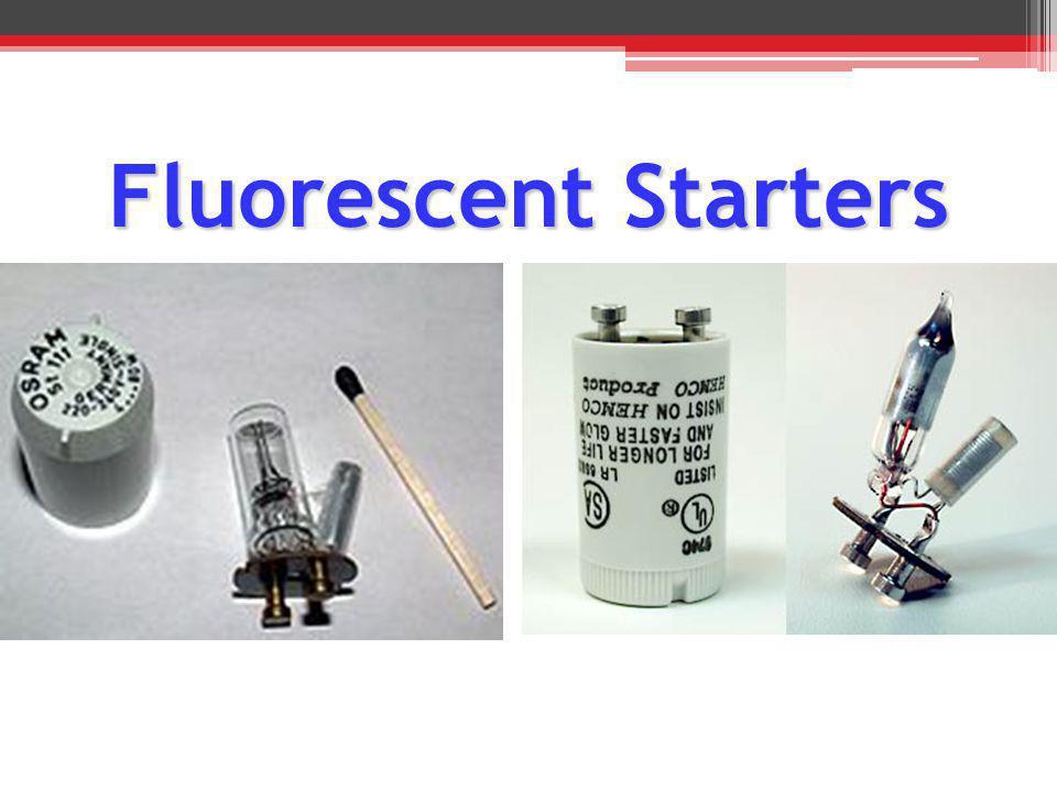 Fluorescent Starters
