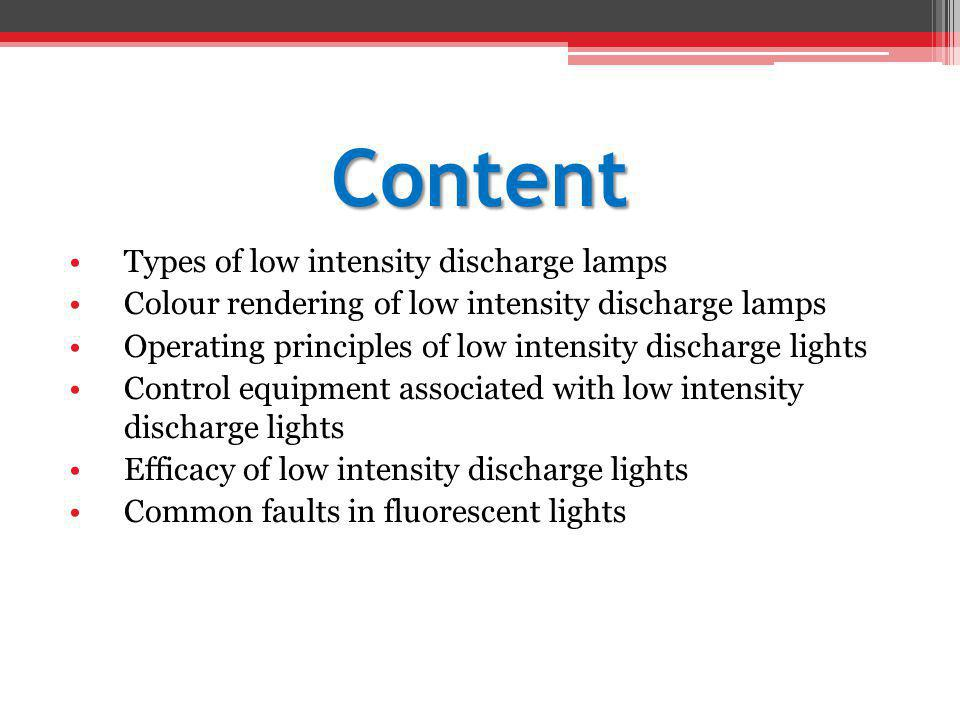 Content Types of low intensity discharge lamps