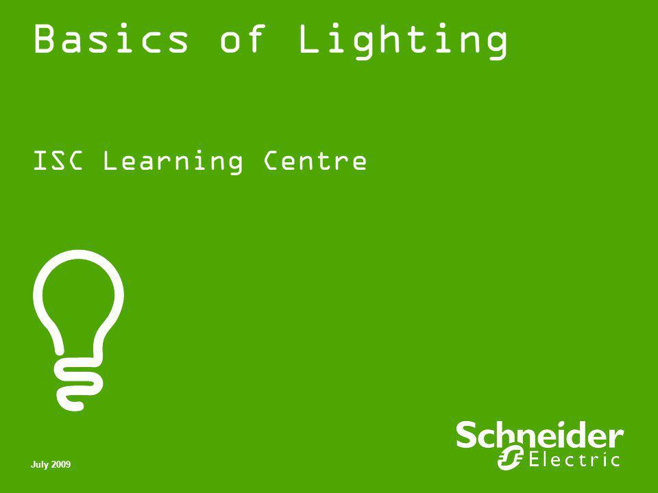 Basics of Lighting ISC Learning Centre