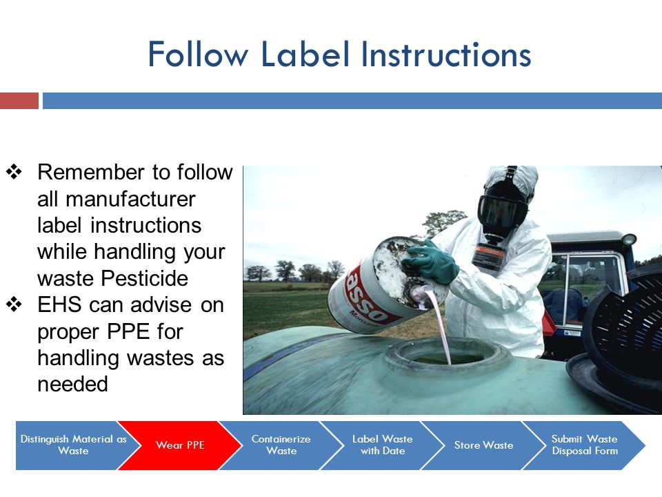 Follow Label Instructions